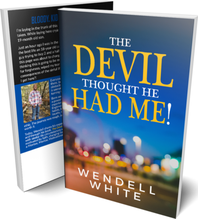 The Devil thought he had me book 1